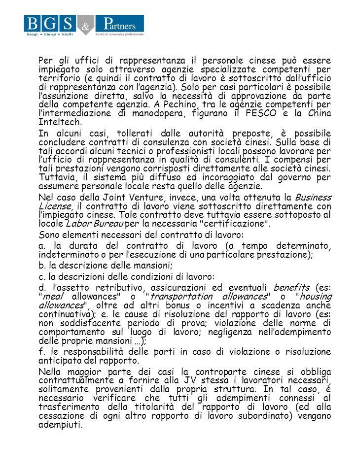 Per gli uffici di rappresentanza il personale cinese può essere impiegato solo attraverso agenzie specializzate competenti per territorio (e quindi il