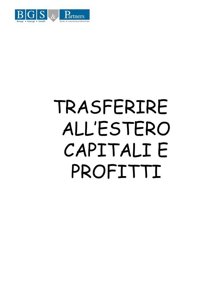 TRASFERIRE ALLESTERO CAPITALI E PROFITTI