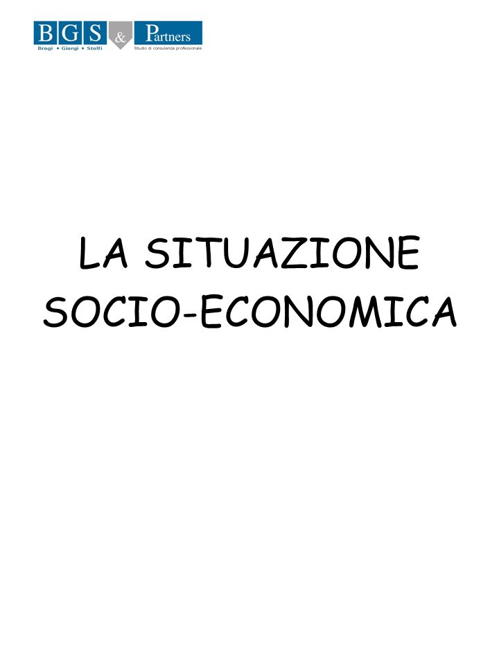 LA SITUAZIONE SOCIO-ECONOMICA