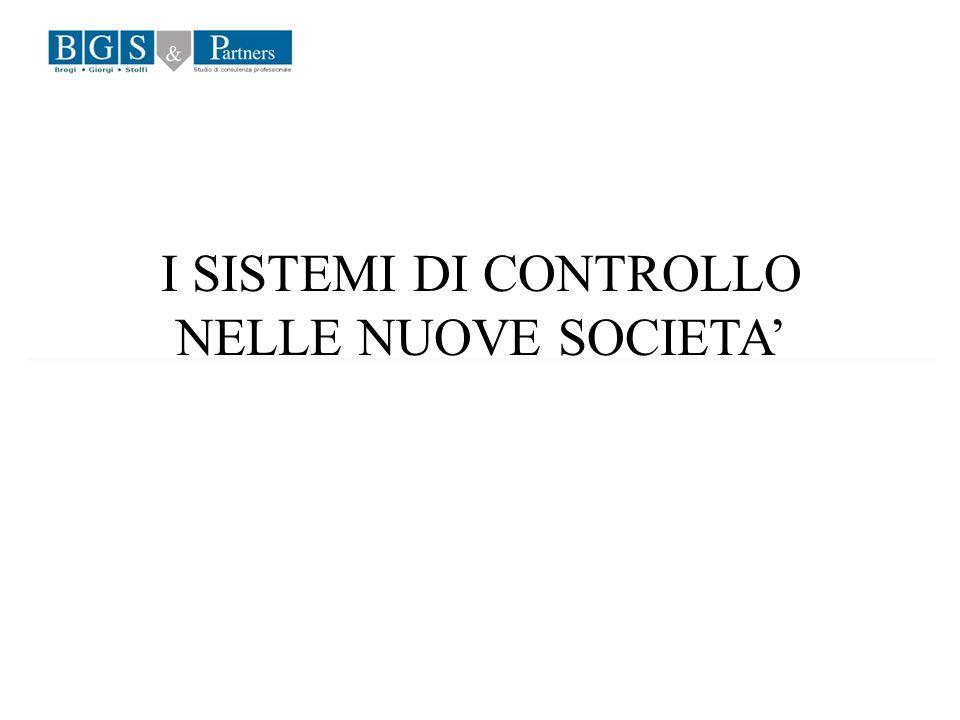 I SISTEMI DI CONTROLLO NELLE NUOVE SOCIETA
