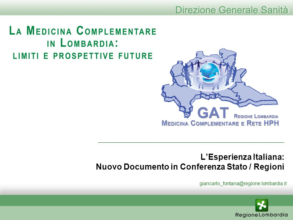 LEsperienza Italiana: Nuovo Documento in Conferenza Stato / Regioni giancarlo_fontana@regione.lombardia.it