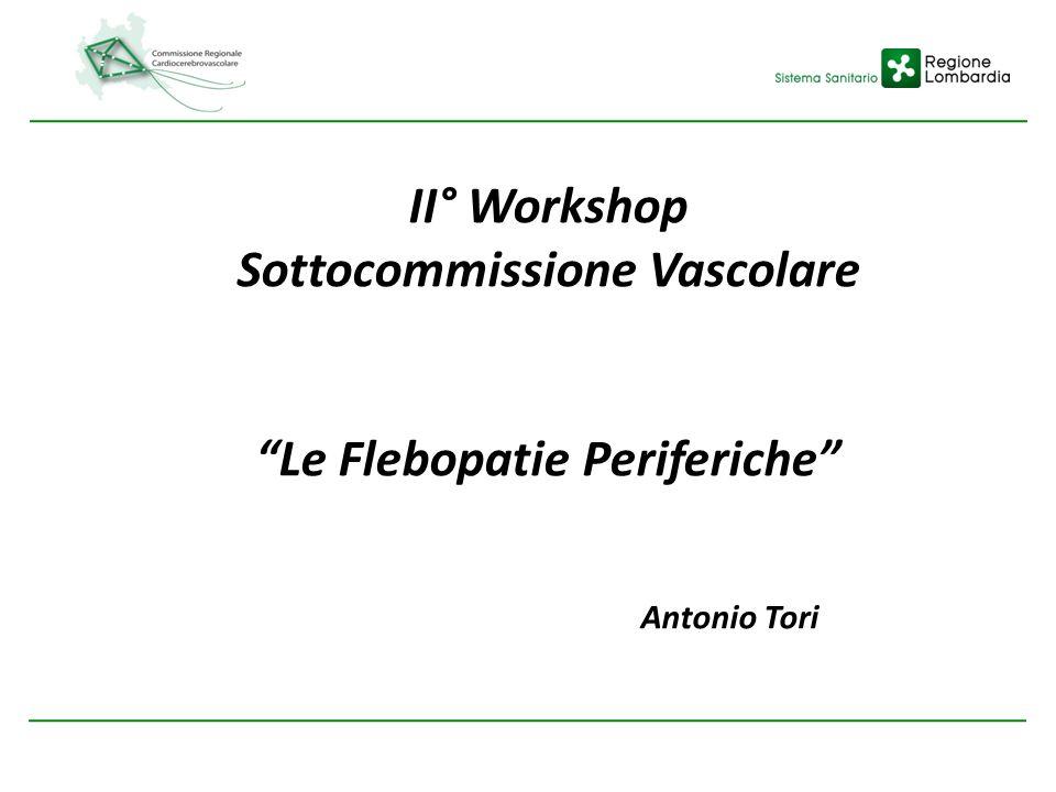 II° Workshop Sottocommissione Vascolare Le Flebopatie Periferiche Antonio Tori