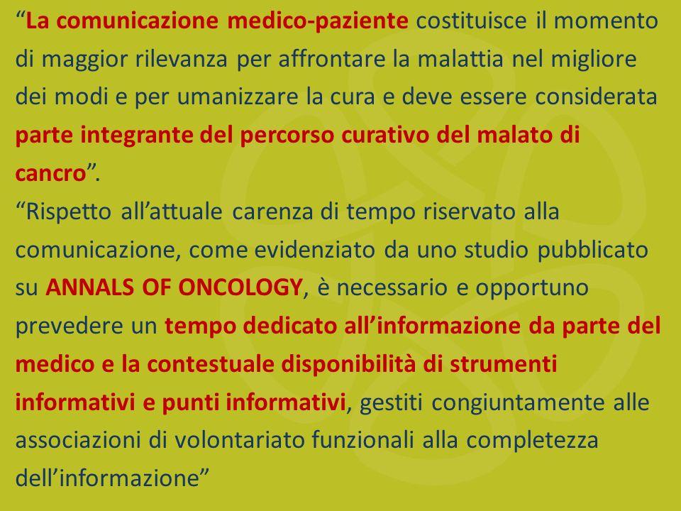 La comunicazione medico-paziente costituisce il momento di maggior rilevanza per affrontare la malattia nel migliore dei modi e per umanizzare la cura