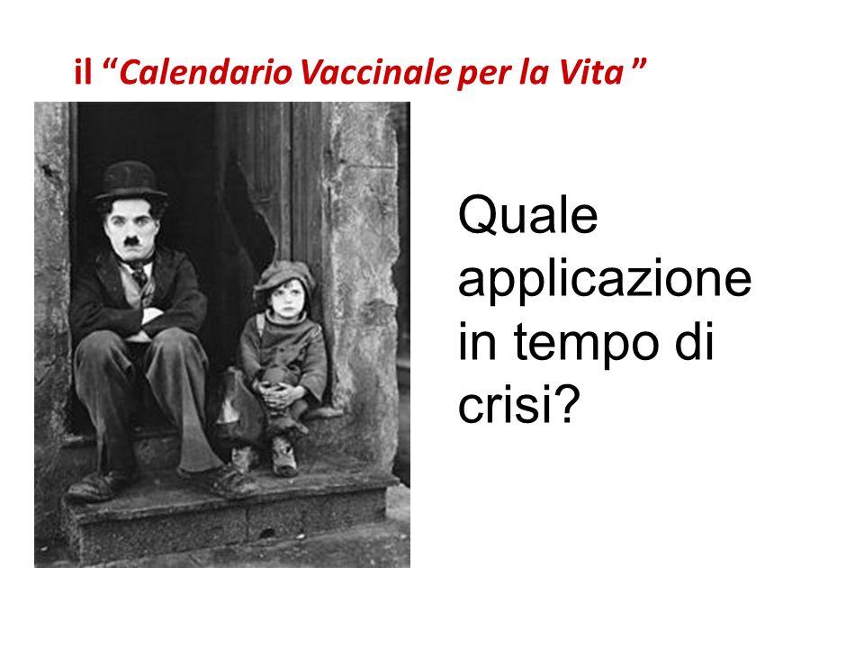 Quale applicazione in tempo di crisi? il Calendario Vaccinale per la Vita
