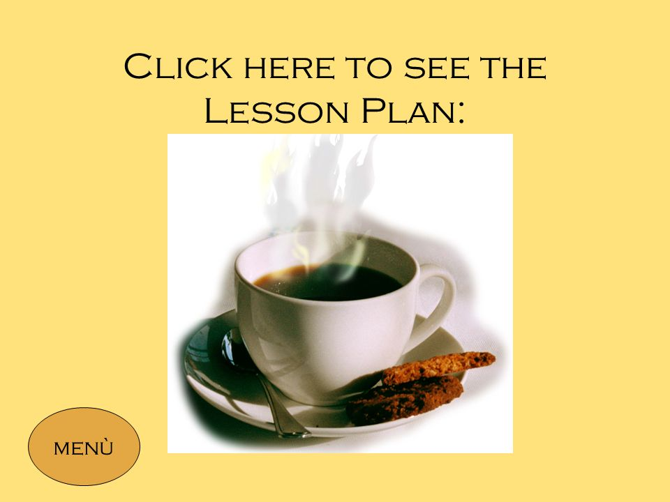 Click here to see the Lesson Plan: menù