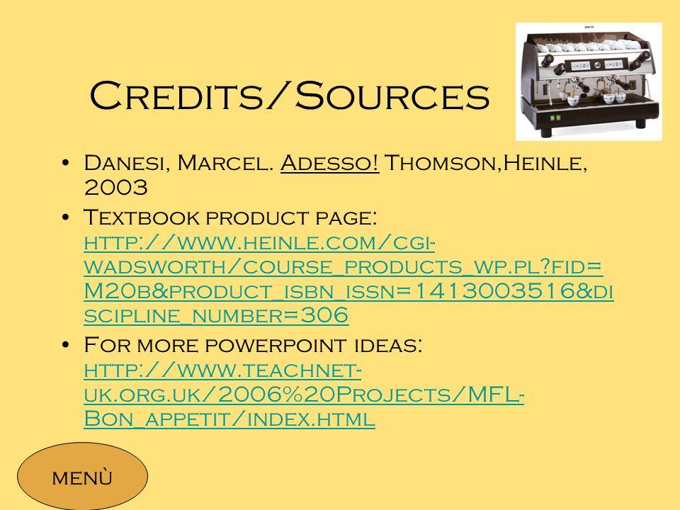 Credits/Sources Danesi, Marcel.Adesso.