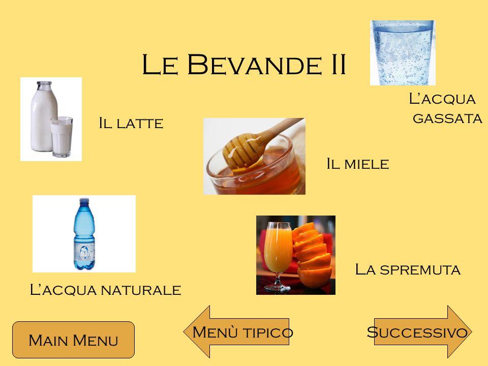 Nelle Bevande Lo zucchero Il limone Main Menu Menù tipico