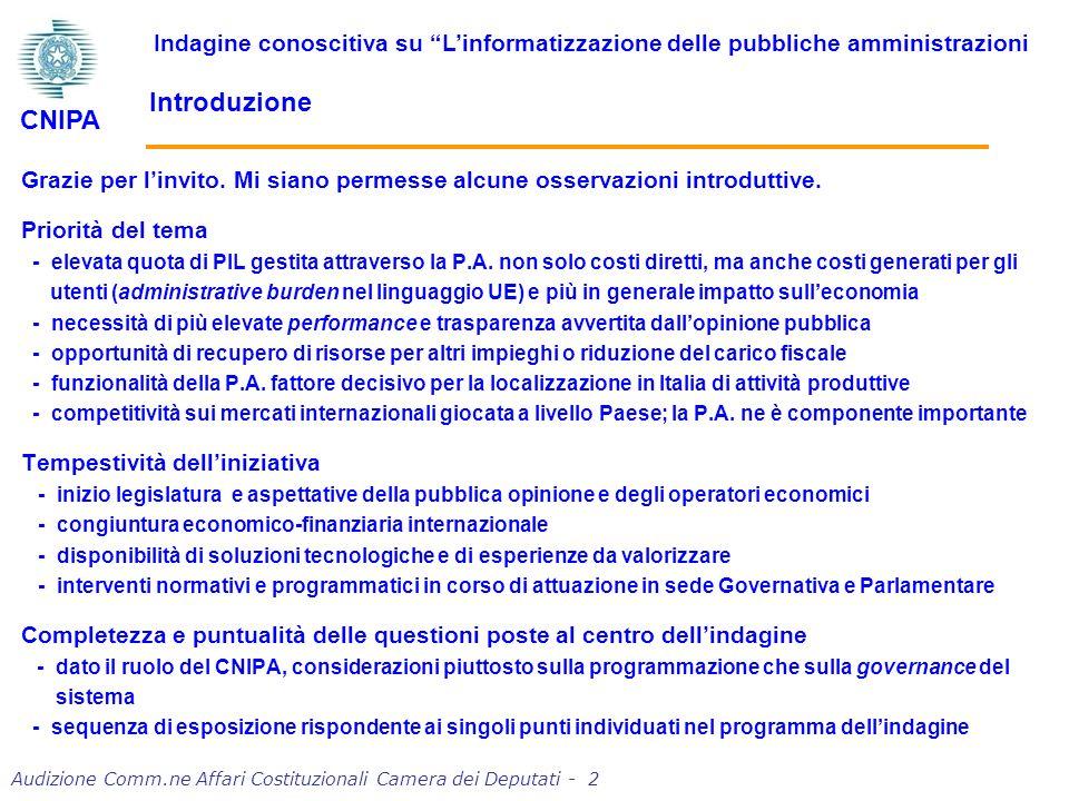 Audizione Comm.ne Affari Costituzionali Camera dei Deputati - 13 Nella valutazione e gestione delle iniziative di innovazione nella P.A.