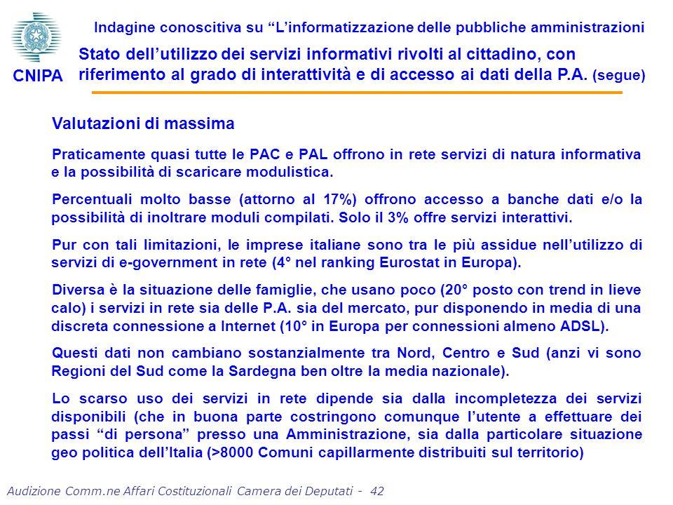 Audizione Comm.ne Affari Costituzionali Camera dei Deputati - 42 Praticamente quasi tutte le PAC e PAL offrono in rete servizi di natura informativa e la possibilità di scaricare modulistica.
