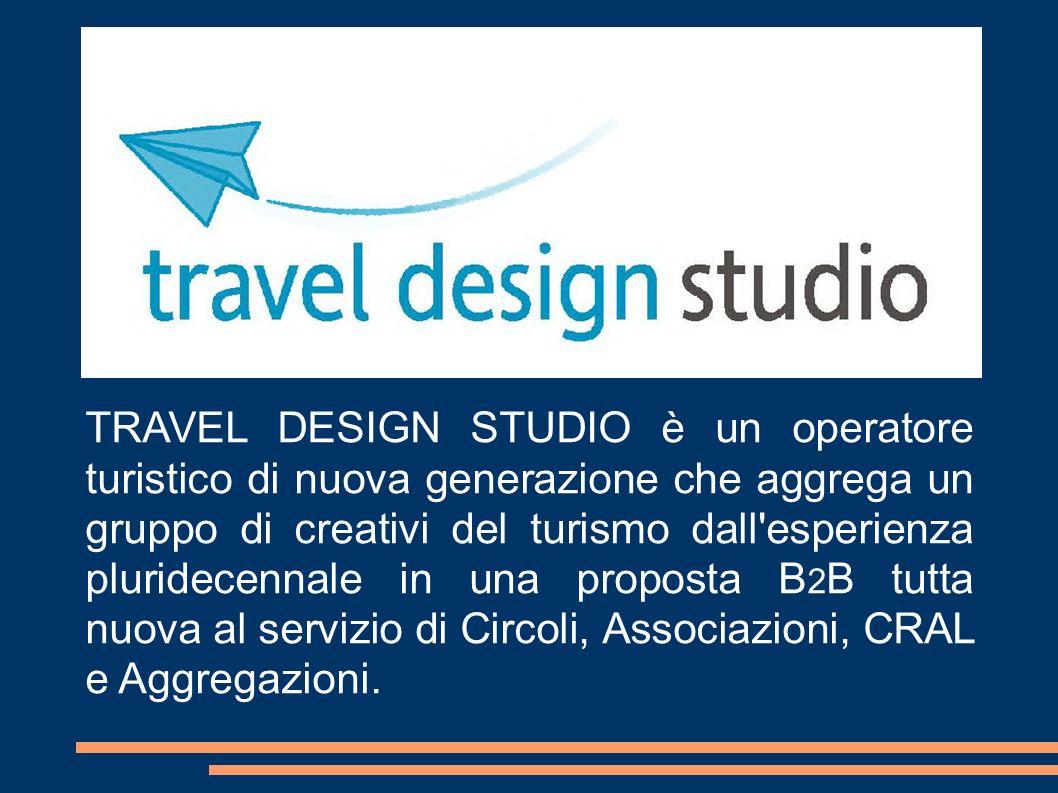 TRAVEL DESIGN STUDIO è un operatore turistico di nuova generazione che aggrega un gruppo di creativi del turismo dall'esperienza pluridecennale in una