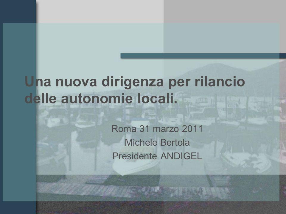 Una nuova dirigenza per rilancio delle autonomie locali.