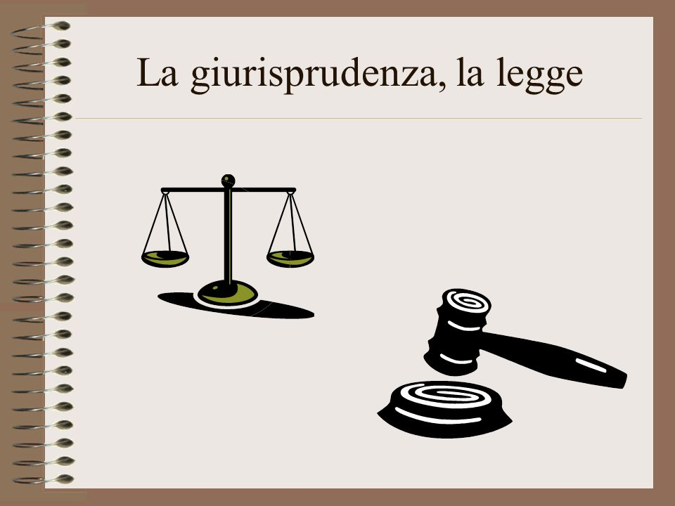 La giurisprudenza, la legge