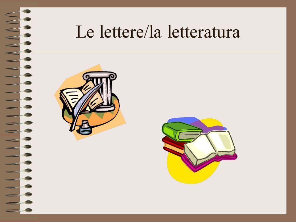 Le lettere/la letteratura