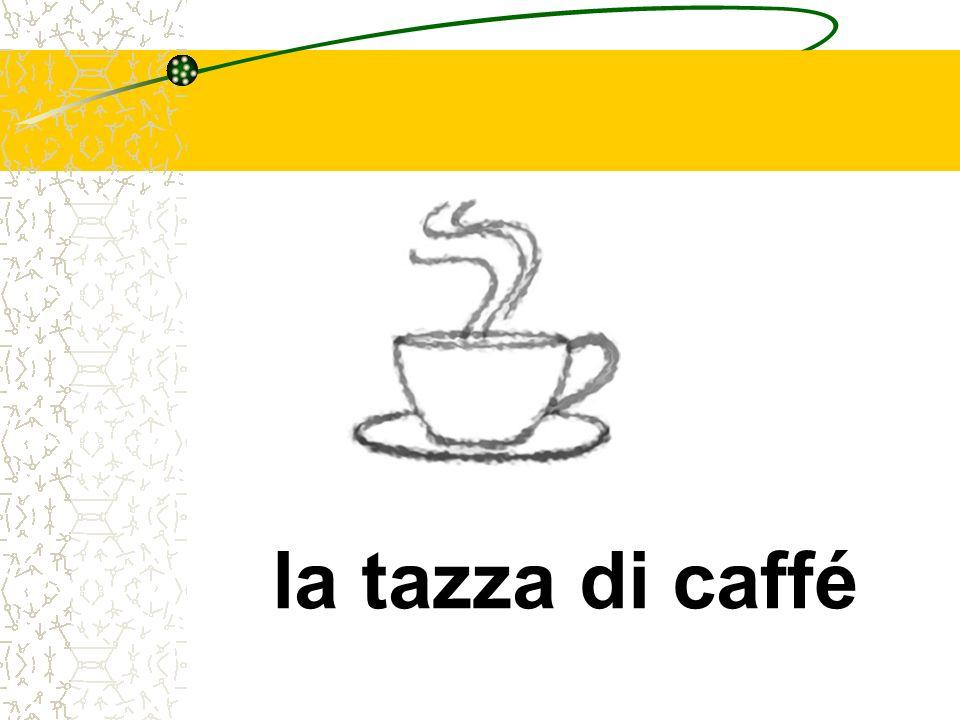 la tazza di caffé