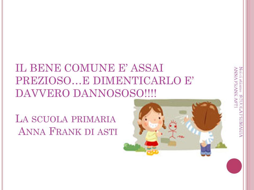 IL BENE COMUNE E ASSAI PREZIOSO…E DIMENTICARLO E DAVVERO DANNOSOSO!!!.