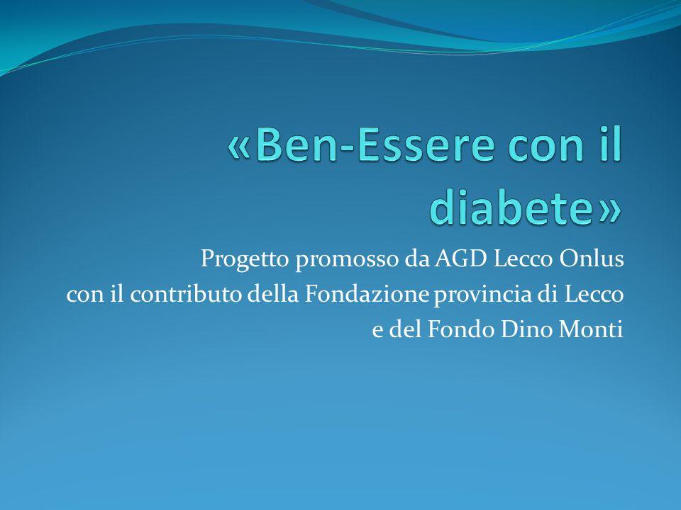 Progetto promosso da AGD Lecco Onlus con il contributo della Fondazione provincia di Lecco e del Fondo Dino Monti