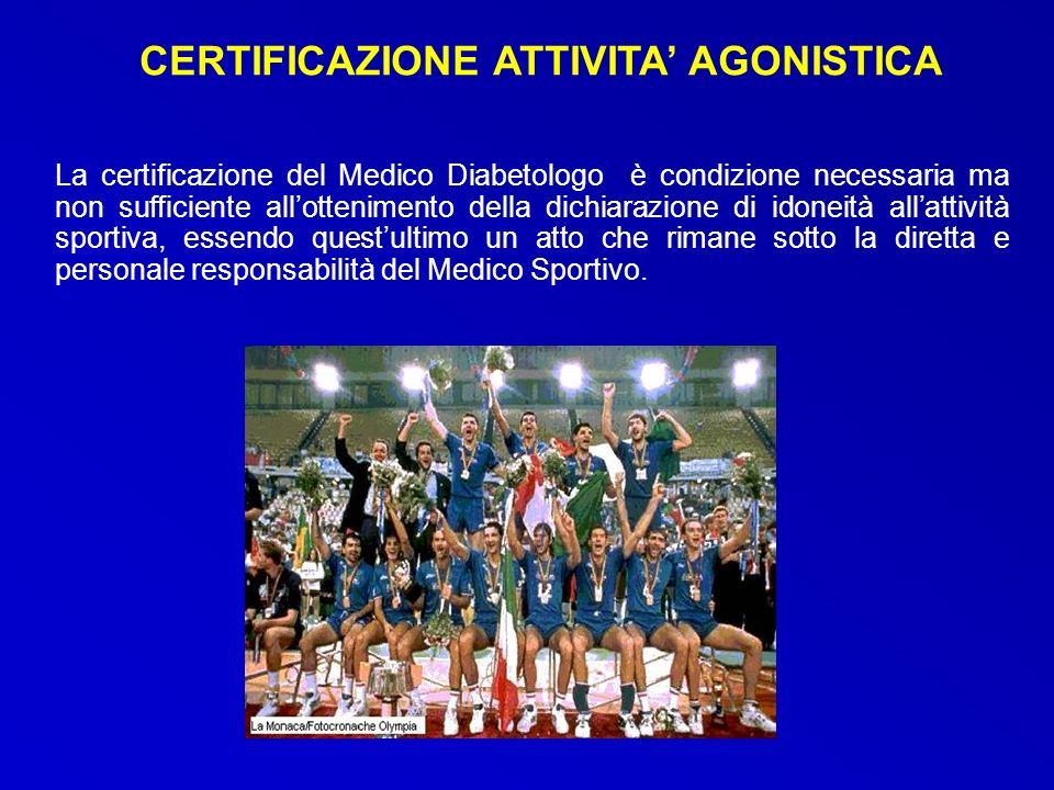 La certificazione del Medico Diabetologo è condizione necessaria ma non sufficiente allottenimento della dichiarazione di idoneità allattività sportiv