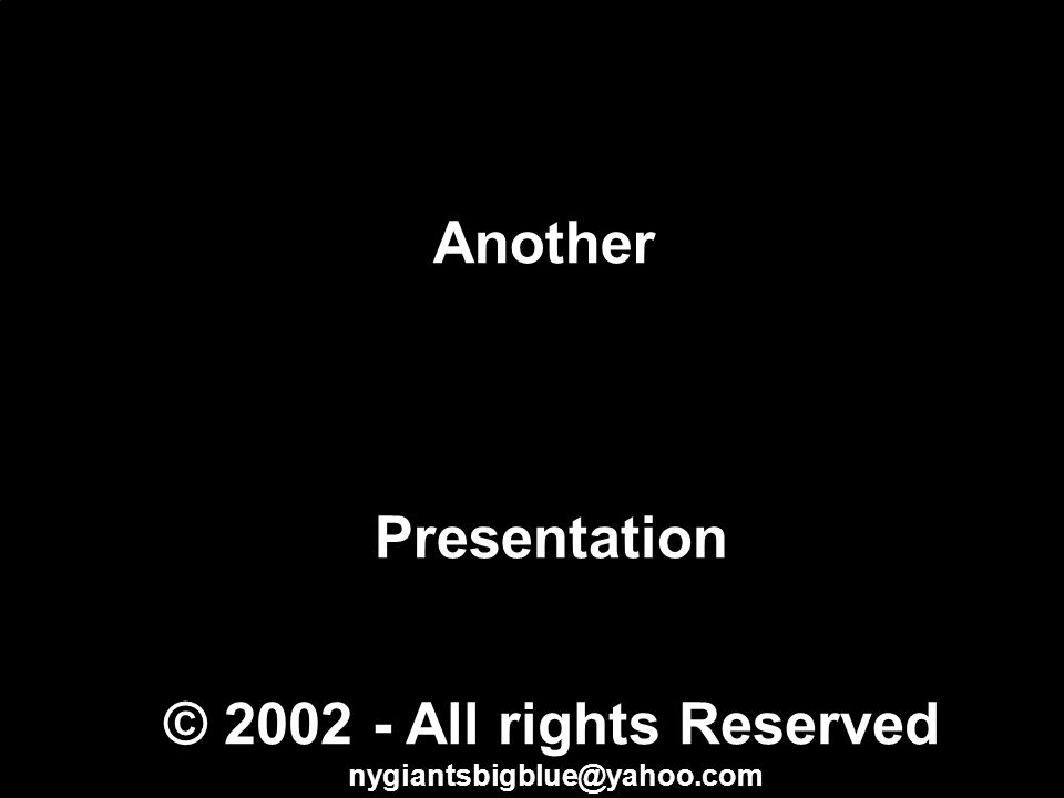 Another Presentation © 2002 - All rights Reserved nygiantsbigblue@yahoo.com Groomy Sclair Bear