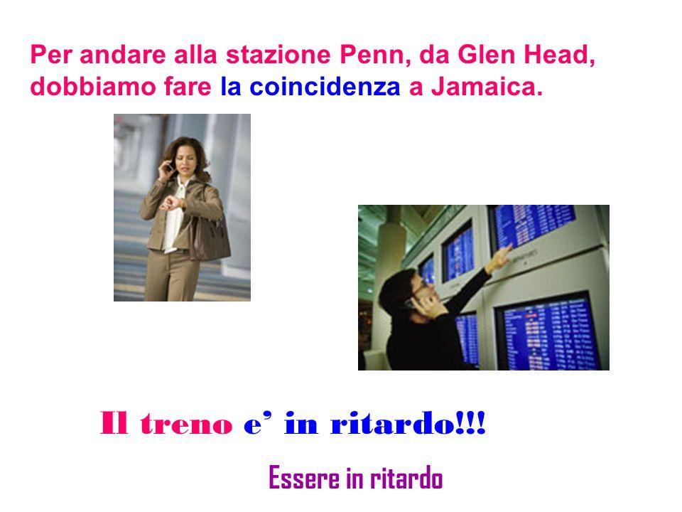 Per andare alla stazione Penn, da Glen Head, dobbiamo fare la coincidenza a Jamaica.