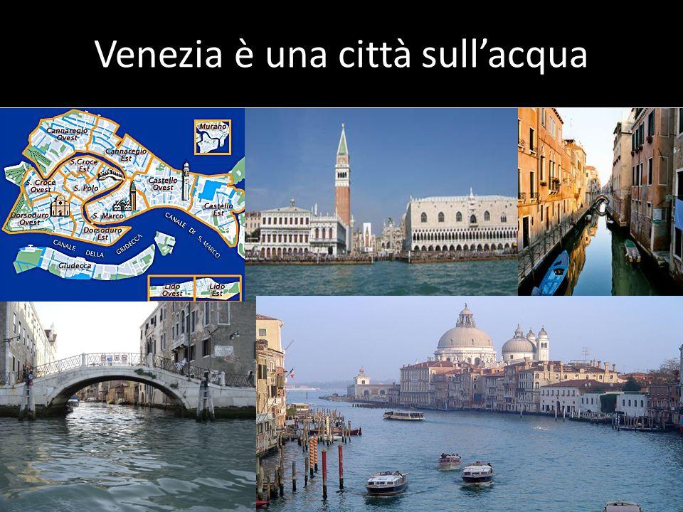 Venezia è una città sullacqua