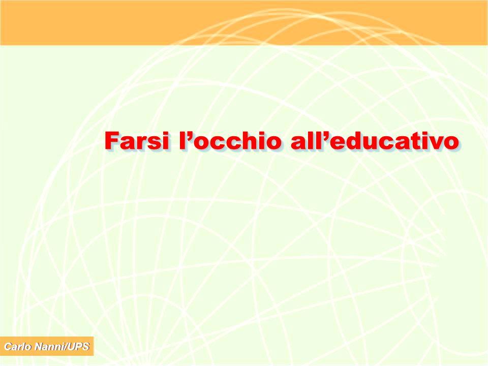 Carlo Nanni/UPS Farsi locchio alleducativo