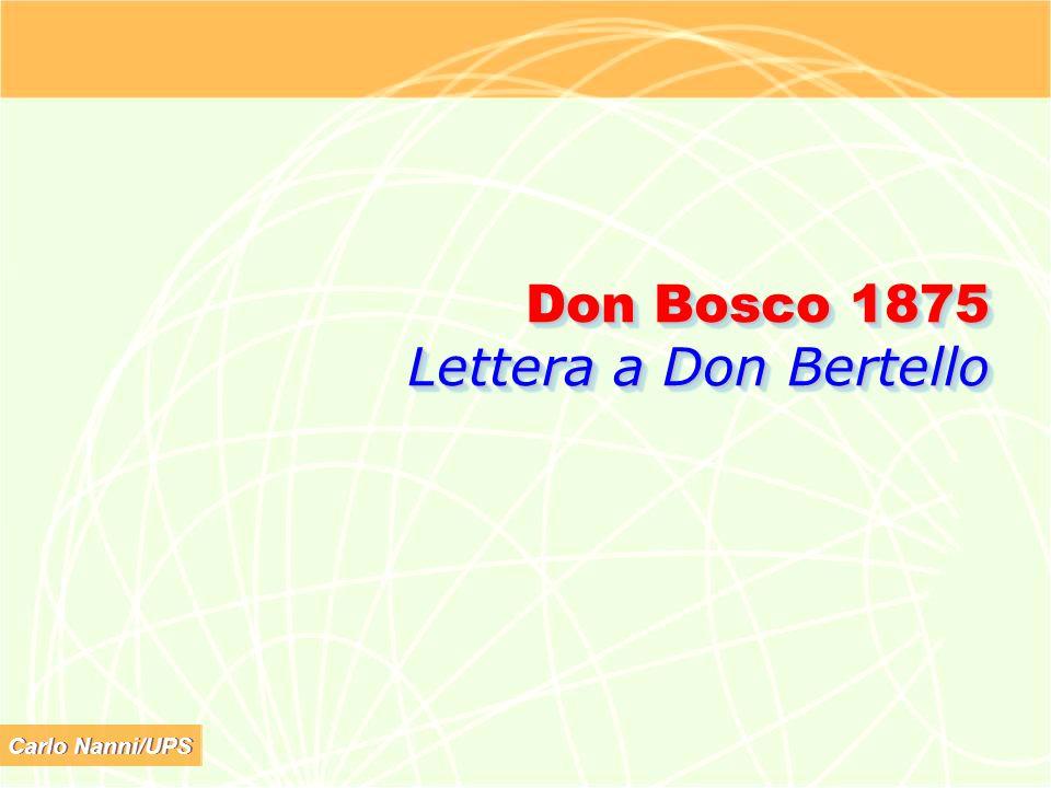 Carlo Nanni/UPS Don Bosco 1875 Lettera a Don Bertello
