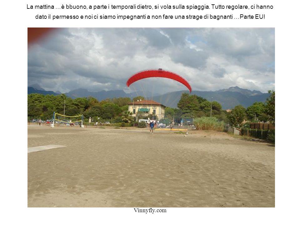 Vinnyfly.com La mattina …è bbuono, a parte i temporali dietro, si vola sulla spiaggia.