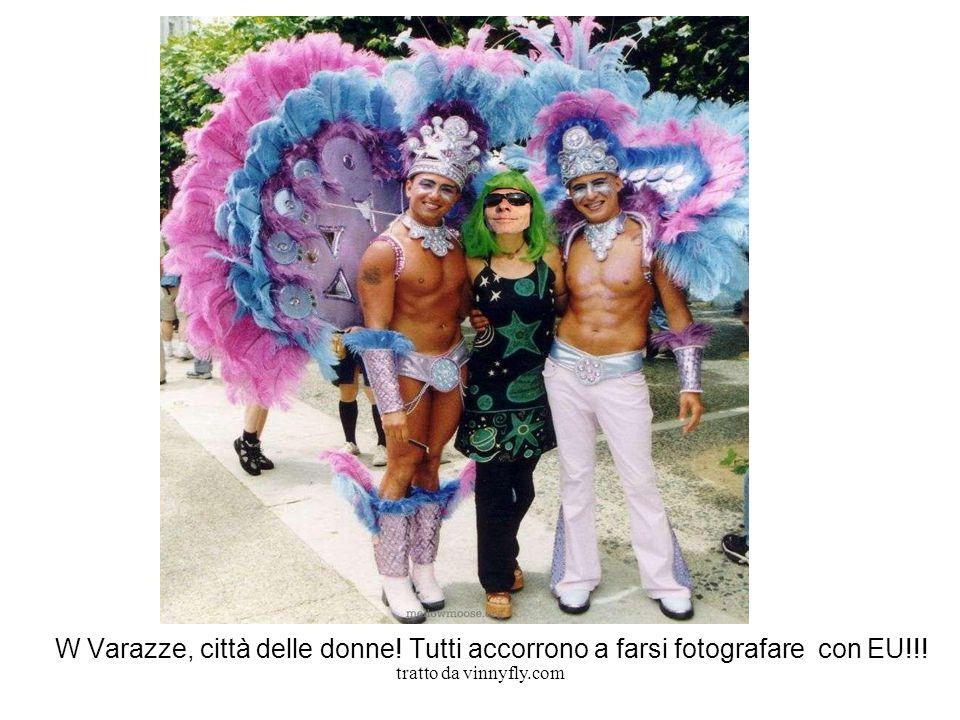 tratto da vinnyfly.com W Varazze, città delle donne! Tutti accorrono a farsi fotografare con EU!!!