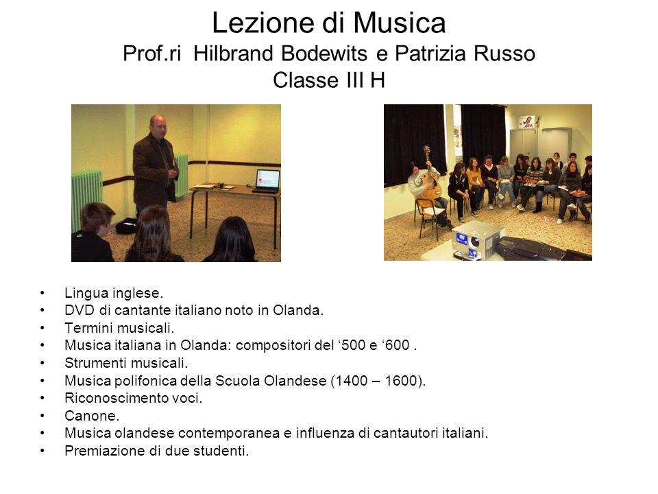 Lezione di Musica Prof.ri Hilbrand Bodewits e Patrizia Russo Classe III H Lingua inglese. DVD di cantante italiano noto in Olanda. Termini musicali. M