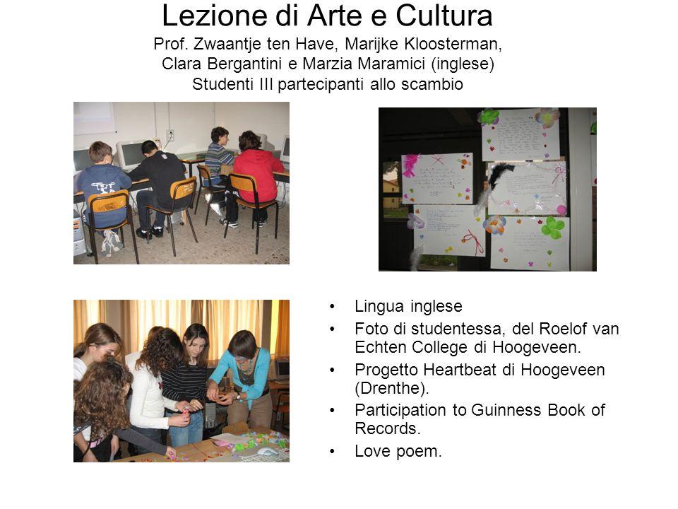 Lezione di Arte e Cultura Prof. Zwaantje ten Have, Marijke Kloosterman, Clara Bergantini e Marzia Maramici (inglese) Studenti III partecipanti allo sc