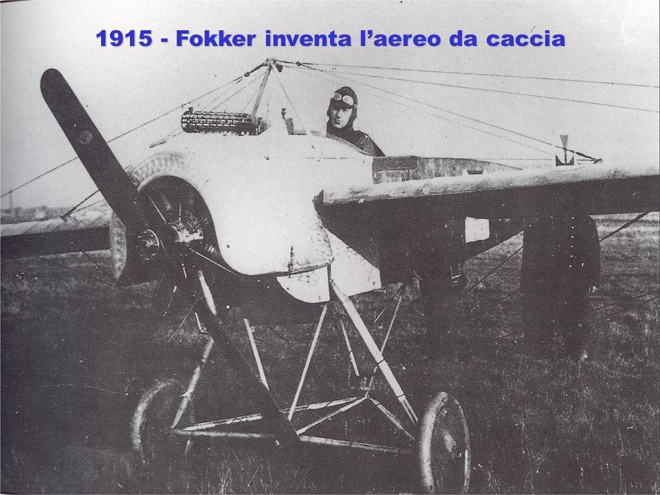 1915 - Fokker inventa laereo da caccia