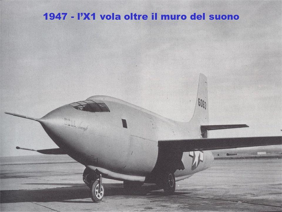 1947 - lX1 vola oltre il muro del suono