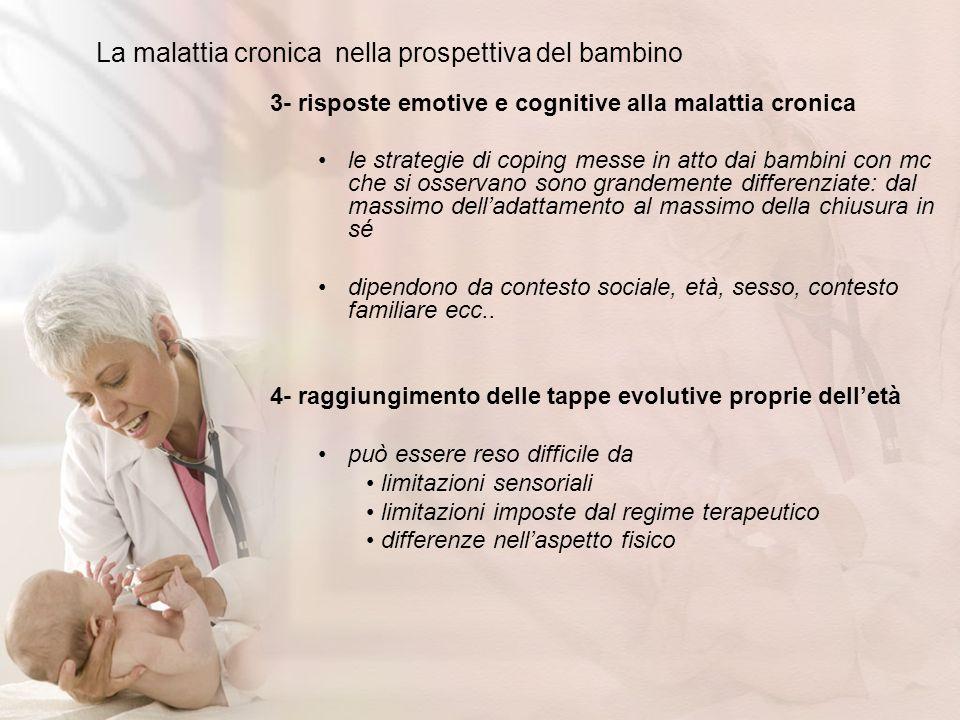 La malattia cronica nella prospettiva del bambino 3- risposte emotive e cognitive alla malattia cronica le strategie di coping messe in atto dai bambi