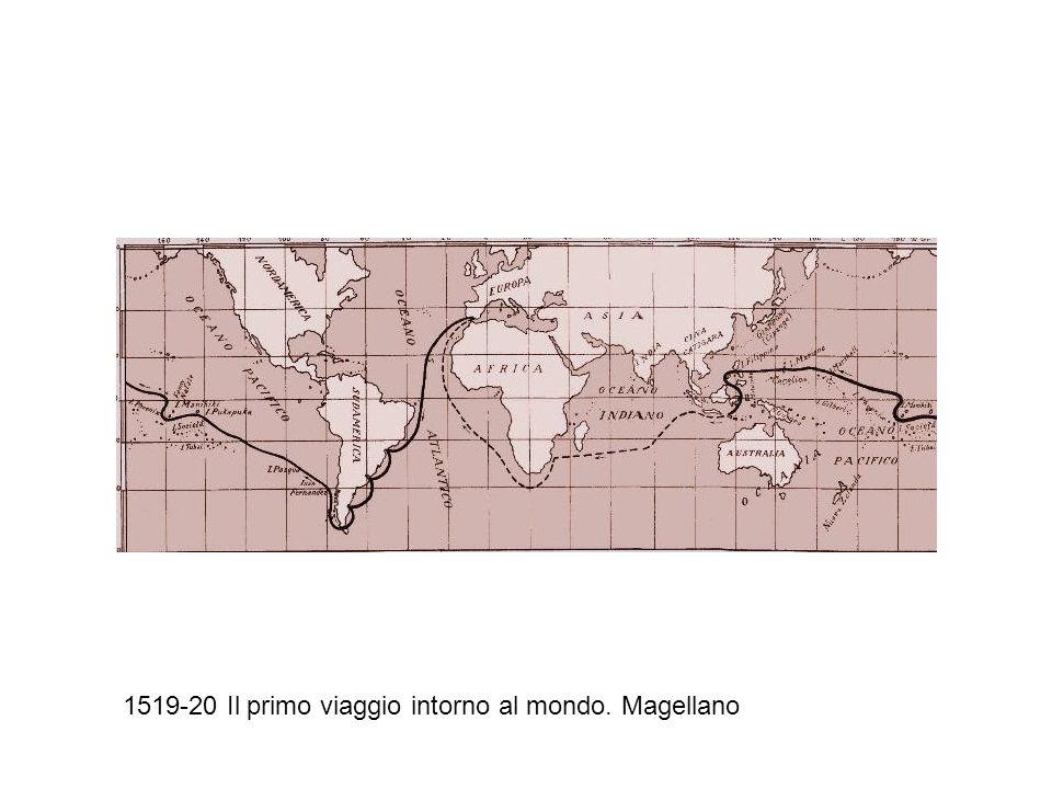1519-20 Il primo viaggio intorno al mondo. Magellano