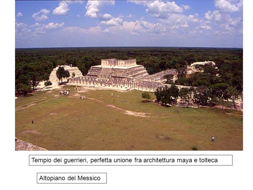 Tempio dei guerrieri, perfetta unione fra architettura maya e tolteca Altopiano del Messico