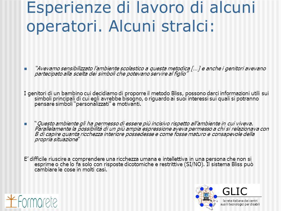 GLIC la rete italiana dei centri ausili tecnologici per disabili GLIC la rete italiana dei centri ausili tecnologici per disabili Esperienze di lavoro