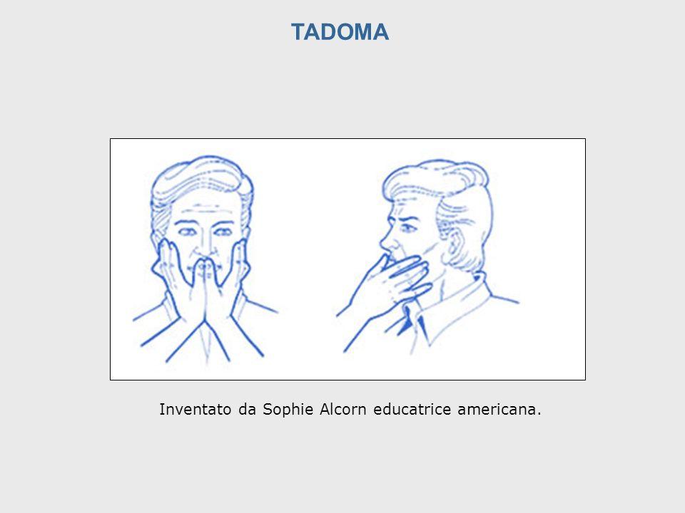 TADOMA Inventato da Sophie Alcorn educatrice americana.