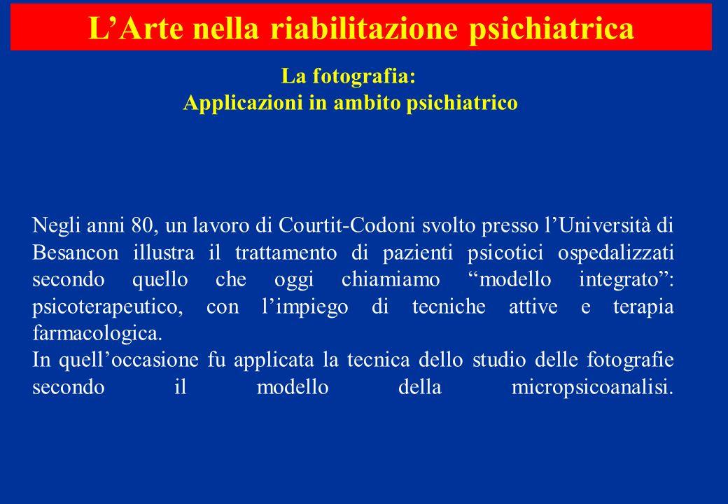 Negli anni 80, un lavoro di Courtit-Codoni svolto presso lUniversità di Besancon illustra il trattamento di pazienti psicotici ospedalizzati secondo q