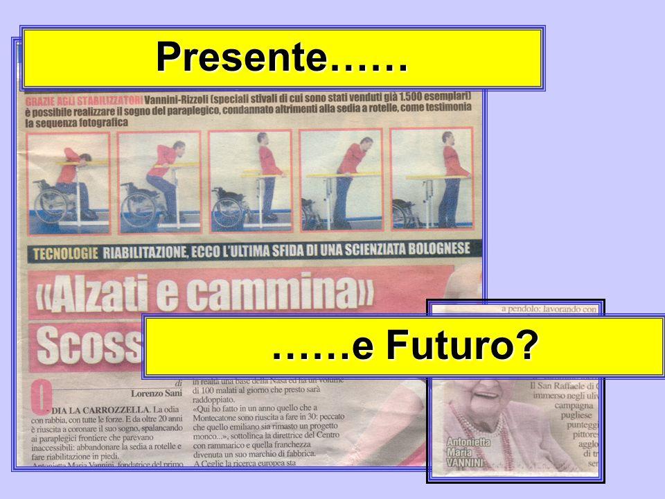 Presente…… ……e Futuro?