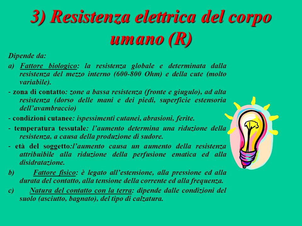 2) Intensità della corrente E il numero di cariche elettriche che attraversa la sezione di un conduttore nellunità di tempo.