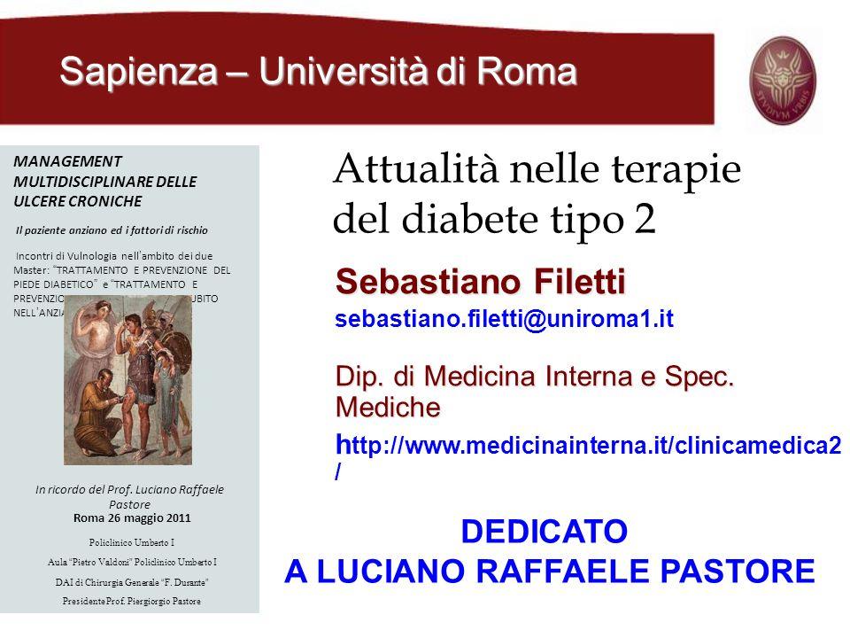 Sebastiano Filetti sebastiano.filetti@uniroma1.it Dip. di Medicina Interna e Spec. Mediche h ttp://www.medicinainterna.it/clinicamedica2 / Attualità n