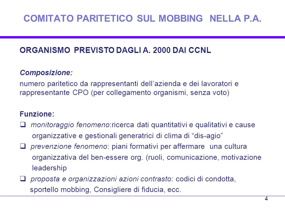 COMITATO PARITETICO SUL MOBBING NELLA P.A.ORGANISMO PREVISTO DAGLI A.