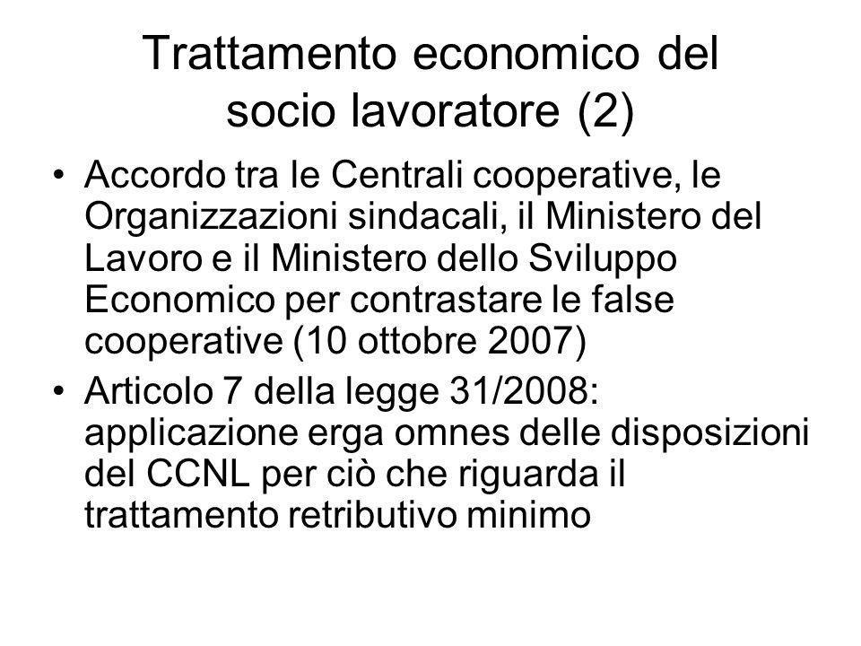 Trattamento economico del socio lavoratore (2) Accordo tra le Centrali cooperative, le Organizzazioni sindacali, il Ministero del Lavoro e il Minister