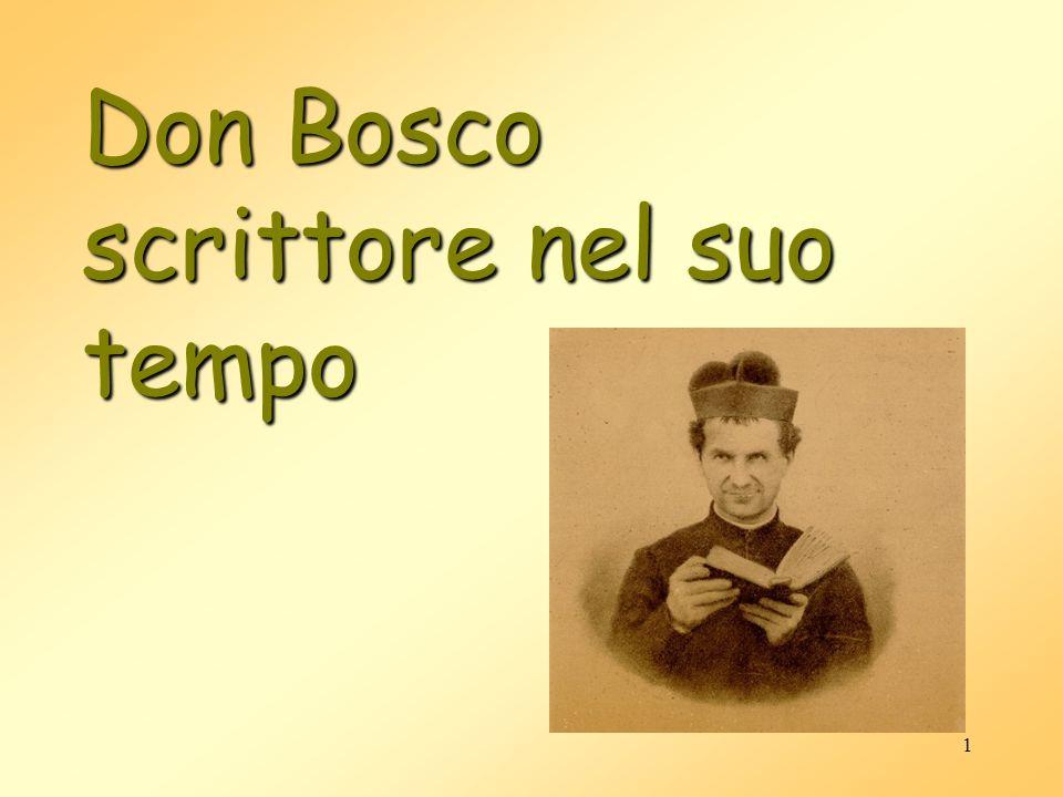 1 Don Bosco scrittore nel suo tempo