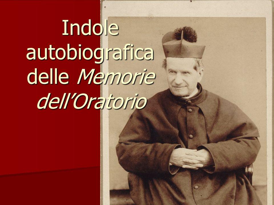 1 Indole autobiografica delle Memorie dellOratorio