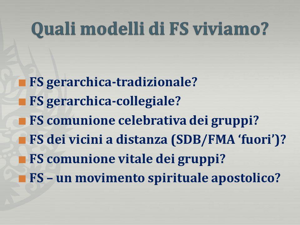 FS gerarchica-tradizionale. FS gerarchica-collegiale.