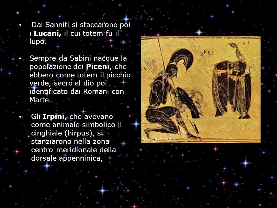 Dai Sanniti si staccarono poi i Lucani, il cui totem fu il lupo. Sempre da Sabini nacque la popolazione dei Piceni, che ebbero come totem il picchio v