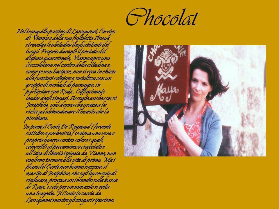 Caroline, la donna della quale il Conte è innamorato, e che lo ha sempre seguito, aiuterà Vianne a fare i preparativi per la festa del cioccolato, e il controllo che il Conte ha sempre esercitato sulla cittadina si fa sempre meno incisivo.