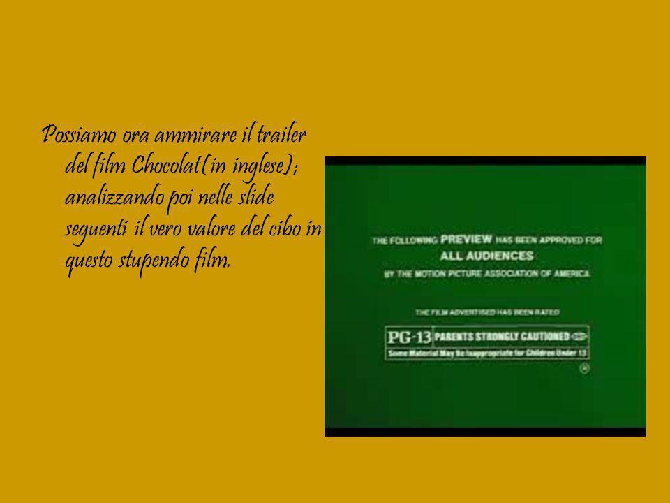 Chocolat è un film che ha un grande significato intriseco.