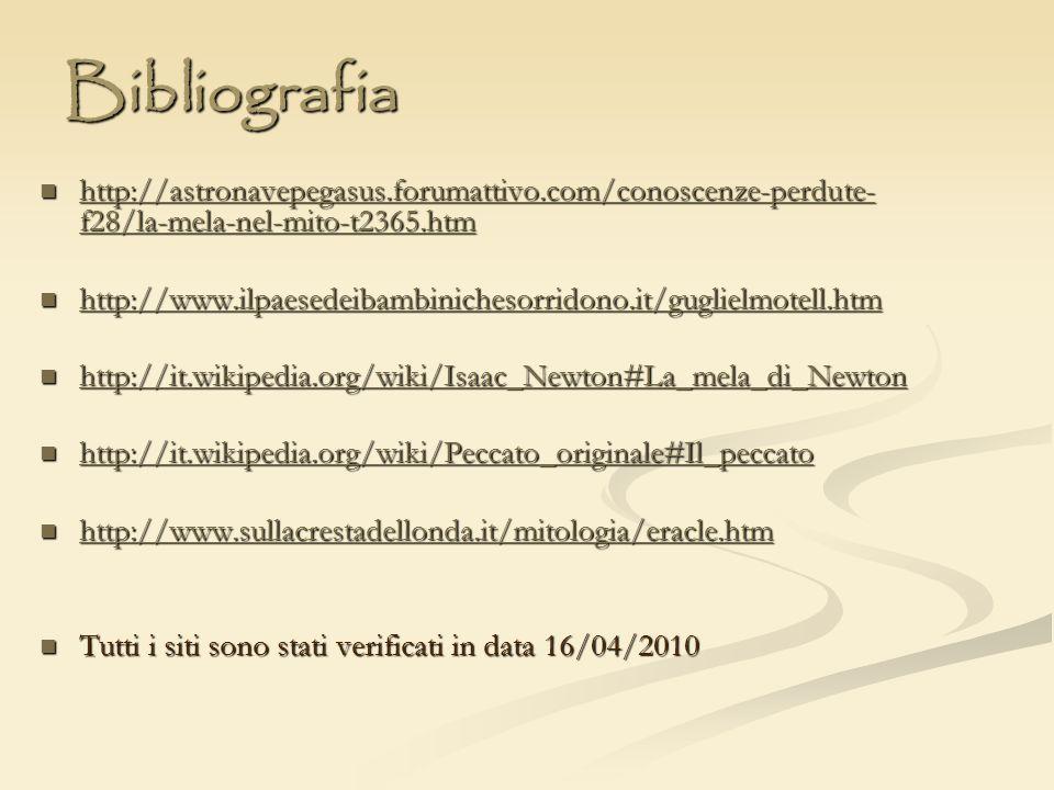 Bibliografia http://astronavepegasus.forumattivo.com/conoscenze-perdute- f28/la-mela-nel-mito-t2365.htm http://astronavepegasus.forumattivo.com/conosc
